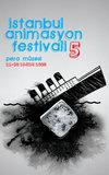 7B75781A4D6602428A496928b - 5. �stanbul Animasyon Festivali Ba�lad� 21-30 Kas�m